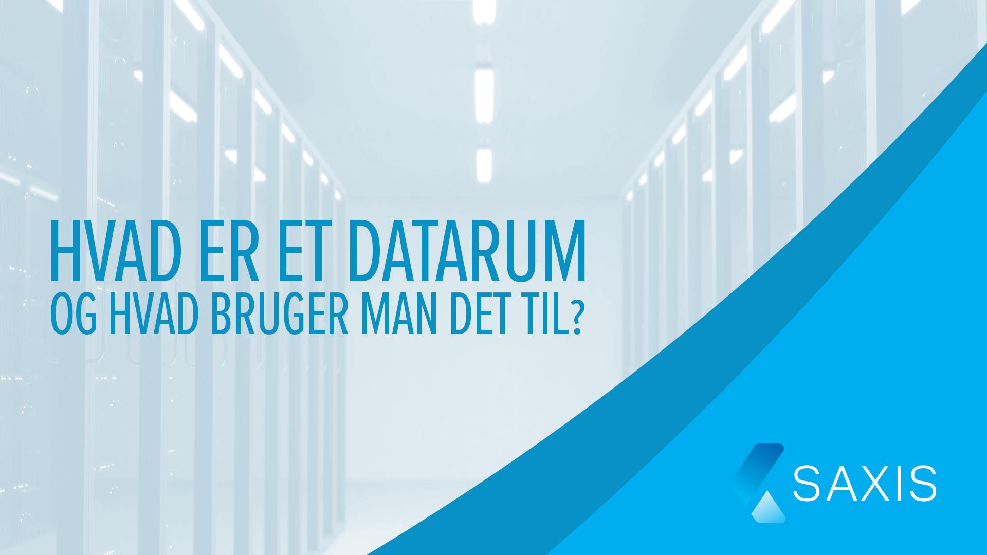 Hvad er et datarum og hvad bruger man det til?